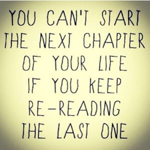 Awesome Wisdom Quote You Cant Start The Next Chapter Of Your Life