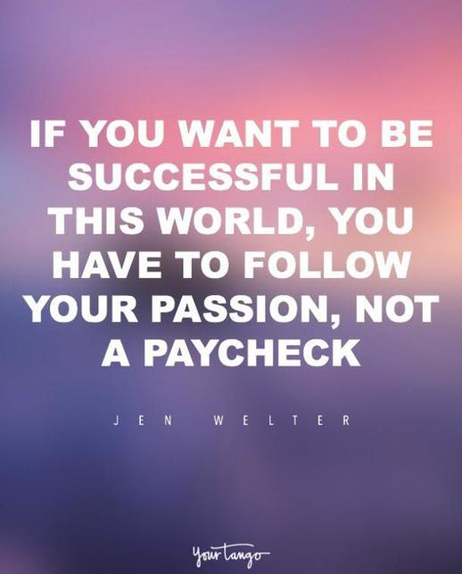 20 Totally Inspiring Quotes To Help You Find Your Dream Job