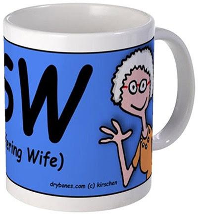 Dry Bones cartoon, LSW, Long Suffering Wife, mug, gift, Mothers Day,