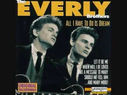 Everly Brothers Harmony All I Have To Do Is Dream Chords Lyrics