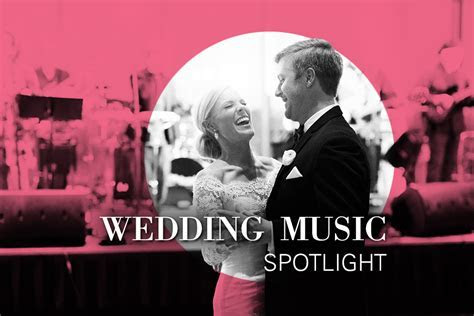 DJs, Wedding Bands, String Quartets & More: A List of the