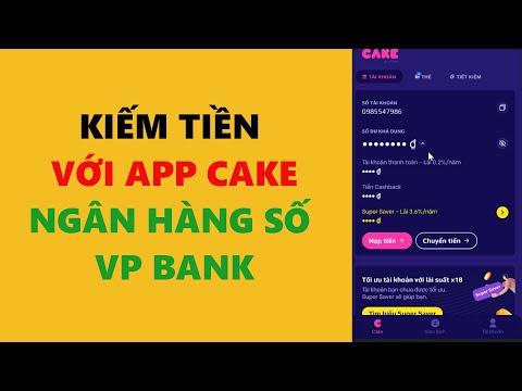 Hướng dẫn kiếm tiền trên App CAKE - Kiếm tiền online 2021