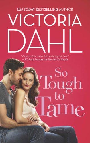 So Tough to Tame (Hqn) by Victoria Dahl