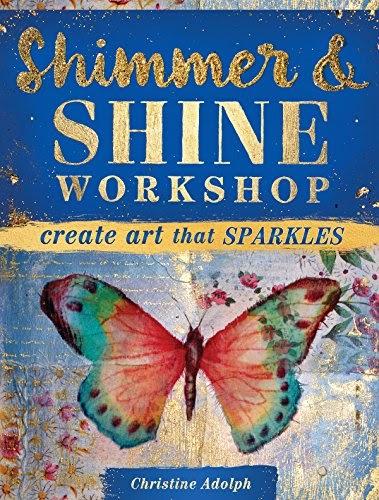 Get Shimmer and Shine Workshop: Create Art That Sparkles ...