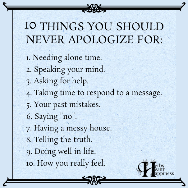 10 Things You Should Never Apologize For ø Eminently Quotable