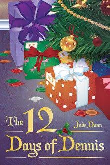 The Twelve Days of Dennis - Jude Dunn