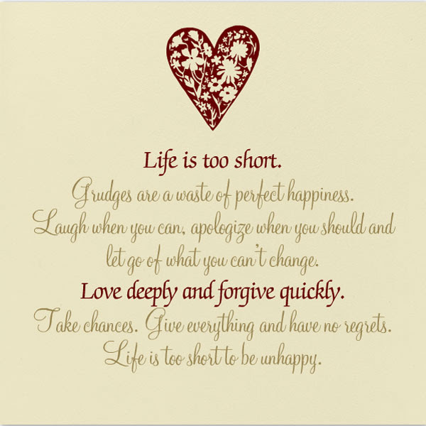 Life Is Too Short Quotes Quotesgram Life Quotes