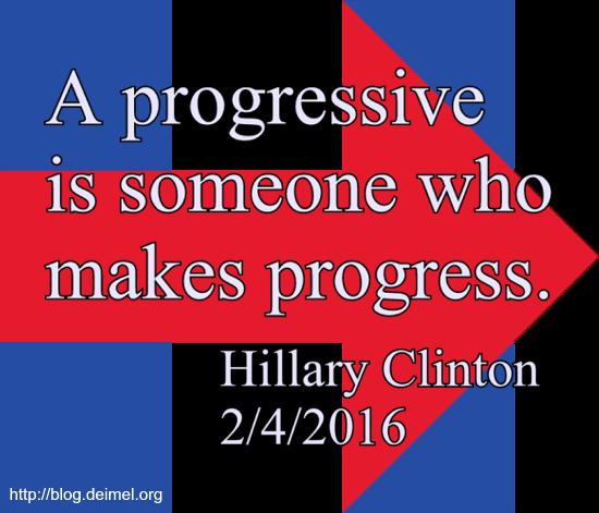 A progressive is someone who makes progress.