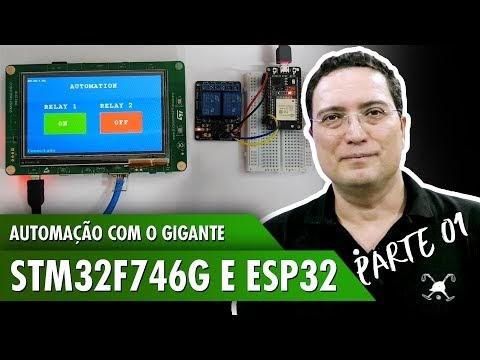 STM32 F746G Automação com relé e ESP32