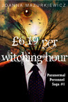£6.19 per Witching Hour (Paranormal Personnel Saga #1)