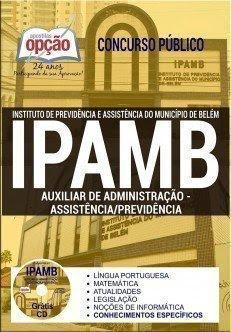 Apostila IPAMB Auxiliar de Administração – Assistência / Previdência.