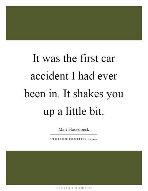Quotes About Surviving Car Accidents