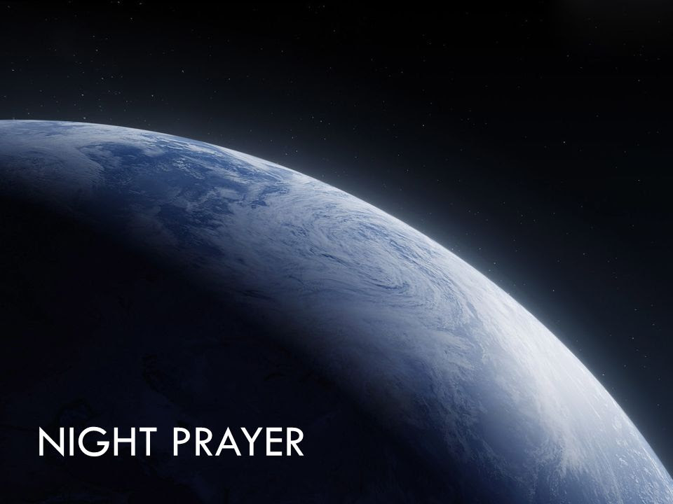 Night Prayer Ppt Video Online Download