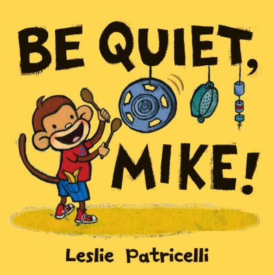 Cover Art for Be quiet, Mike!