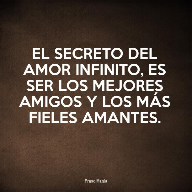 Cartel Para El Secreto Del Amor Infinito Es Ser Los Mejores Amigos