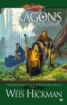 Couverture Dragonlance : Chroniques de Dragonlance, tome 3 : Dragons d'une aube de printemps