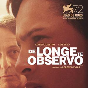 Resultado de imagem para de longe te observo lorenzo vigas poster