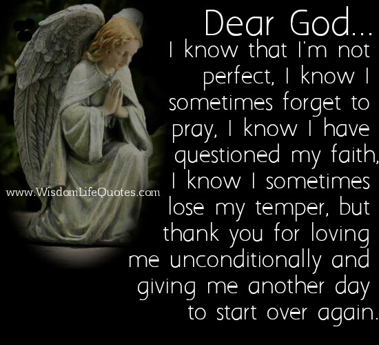 Thank You God For Loving Me Unconditionally Wisdom Life Quotes