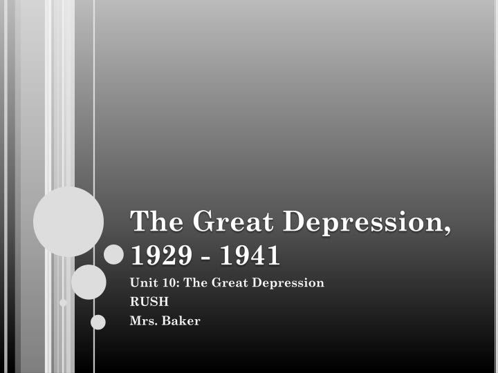 PPT - The Great Depression, 1929 - 1941 PowerPoint ...