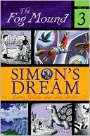 Simon's Dream (The Fog Mound Series #3) by Susan Schade: Book Cover