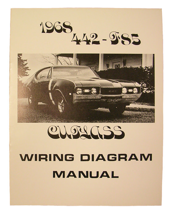 Wiring Diagram Manual 1968 Cutlass 442 Fusick Automotive Products Inc