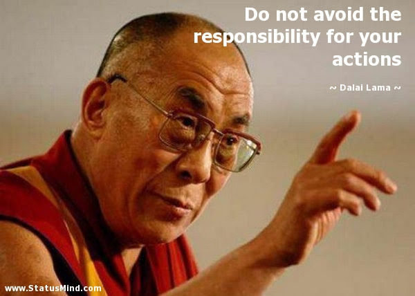 Do Not Avoid The Responsibility For Your Actions Statusmindcom