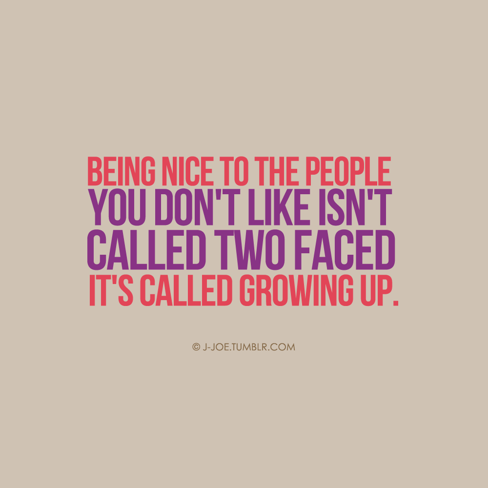 Quotes About Being Two Faced 24 Quotes