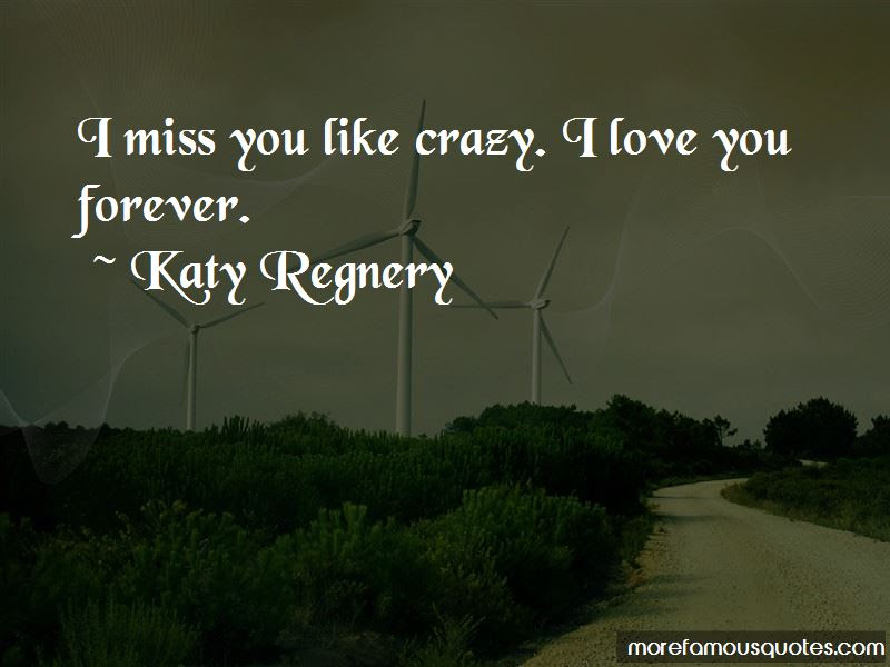 Quotes About I Miss You Like Crazy Top 7 I Miss You Like Crazy