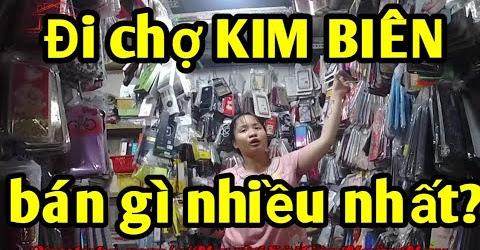 Đi chợ Kim Biên mua phụ kiện điện thoại gặp em gái bán nhiệt tình!