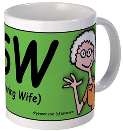 Dry Bones cartoon, LSW, Long Suffering Wife, mug, gift, Mothers Day,