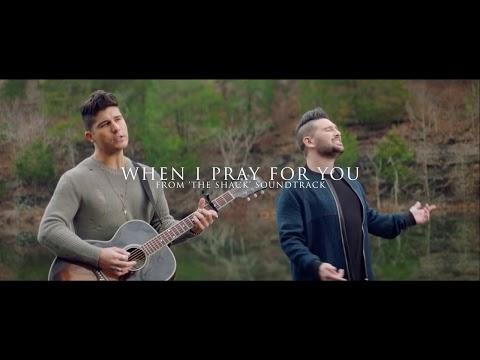 When I Pray For You Lyrics - Dan + Shay