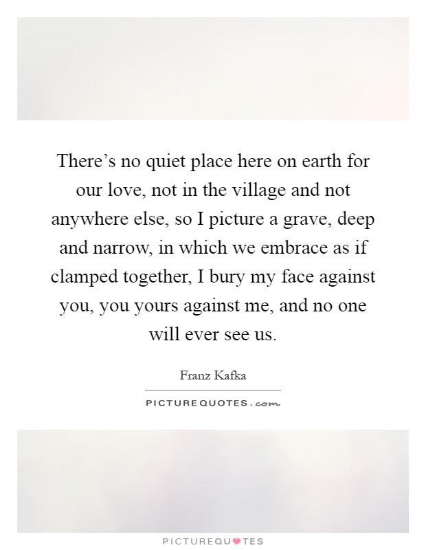 Quiet Place Quotes Sayings Quiet Place Picture Quotes