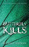 Butterfly Kills: A Stonechild and Rouleau Mystery by Brenda Chapman