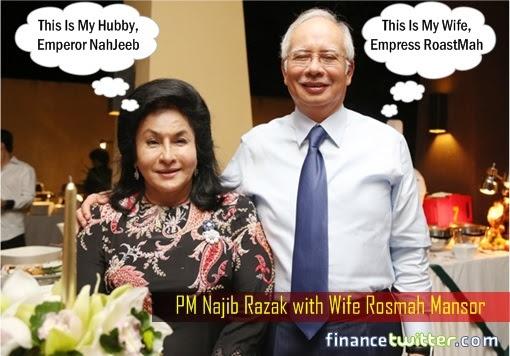 Emperor NahJeeb Najib and Empress RoastMah Rosmah