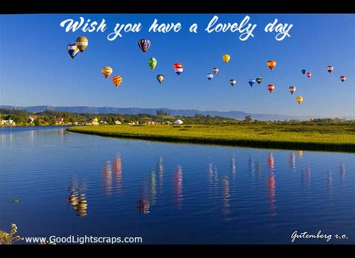 Wish You Have A Lovely Day Good Day Quote Quotespicturescom