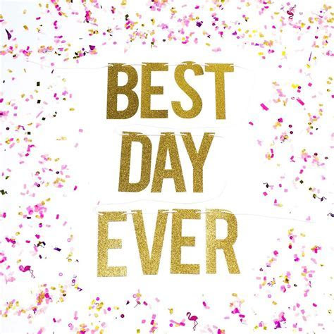 Best Day Ever Glitter Banner for Weddings and Birthdays