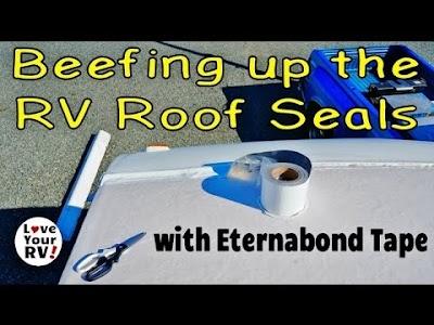 Love Your RV videos: RV Roofs & Eternabond, RV Battery Bank Upgrade & 'Not So Easy RV Winterizing Kit' Installation