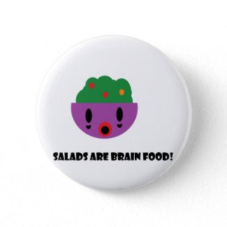 Salads are Brain Food button