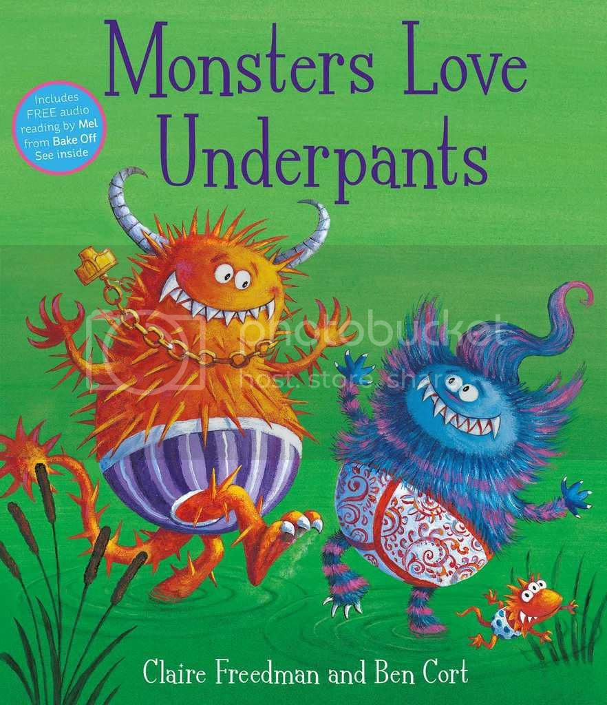 Monsters Love Underpants by Claire Freedman & Ben Cort