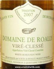 Domaine De Roally Vire Clesse Grand Vin de Borgnogne 2007