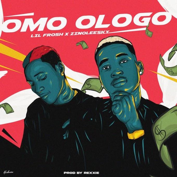 [MUSIC] Zinoleesky x Lil Frosh – Omo Ologo