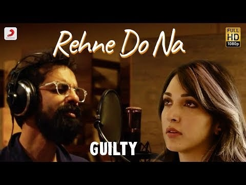 Rehne Do Na (Title Track) Lyrics | Guilty - Kiara Advani | Netflix