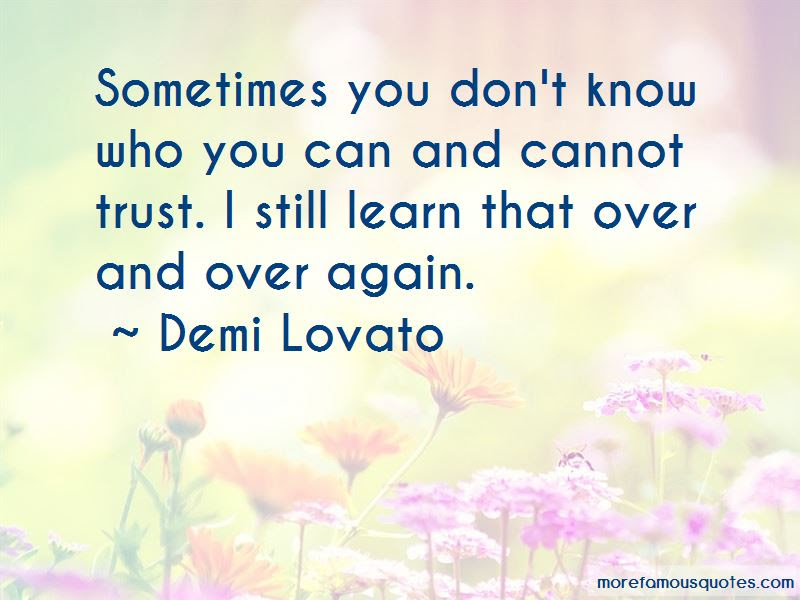 You Can Trust Me Again Quotes Top 32 Quotes About You Can Trust Me