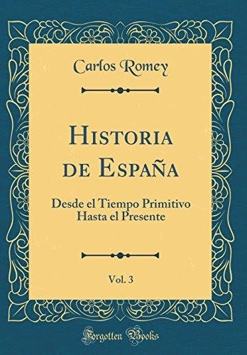 Teuvegaja  Libro Historia De Espa U00f1a  Vol  3  Desde El