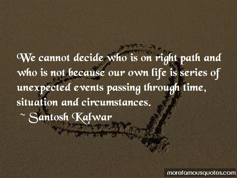 On Right Path Quotes Top 38 Quotes About On Right Path From Famous