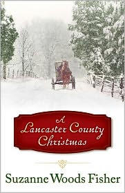 A Lancaster County Christmas by Suzanne Woods Fisher: Book Cover