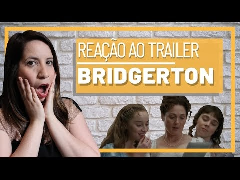 Reaction/Reação ao Teaser Trailer de Bridgerton | Jessica Correa