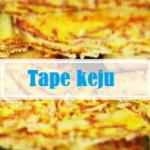 resep tape keju