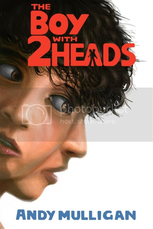 The Boy with 2 Heads by Andy Mulligan