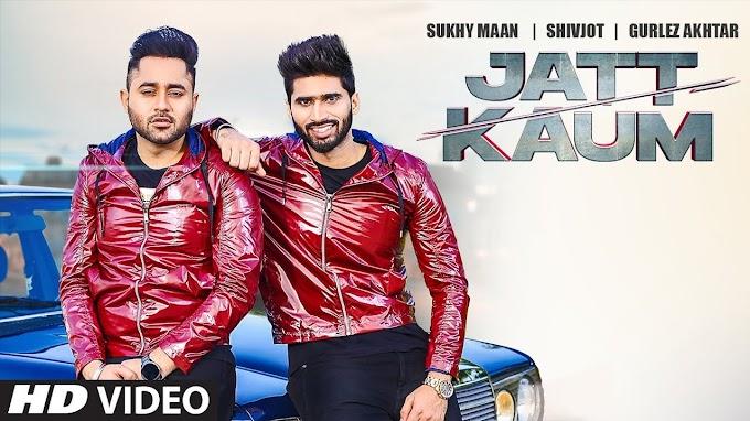 Jatt Kaum Lyrics Shivjot | Sukhy Maan | Gurlej Akhtar | Starboy | Latest Punjabi Song 2020